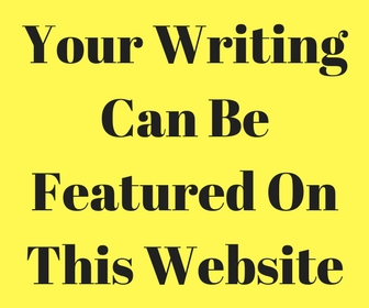 Your Writing Can Be Featured On This Website